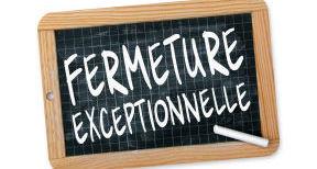 Fermeture exceptionnelle de votre bureau FCN de Sézanne